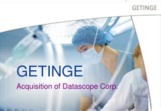 GETINGE Acquisition of Datascope Corp.