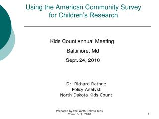 Using the American Community Survey for Children�s Research