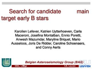 Search for candidate          main target early B stars