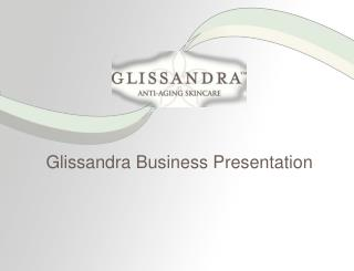 Glissandra Business Presentation