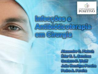 Infecções  e  Antibióticoterapia em Cirurgia