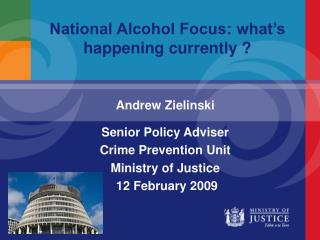 National Alcohol Focus: what's happening currently ?