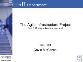 The Agile Infrastructure Project Part 1: Configuration Management