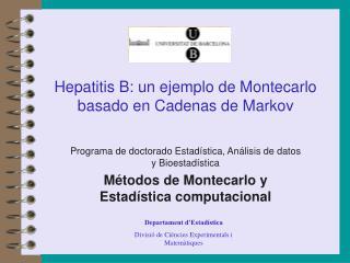 Hepatitis B: un ejemplo de Montecarlo basado en Cadenas de Markov