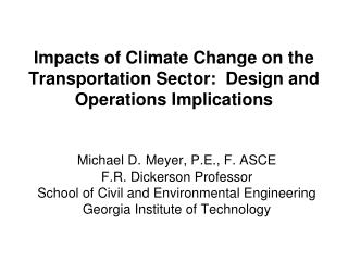 Impacts of Climate Change on the Transportation Sector:  Design and Operations Implications