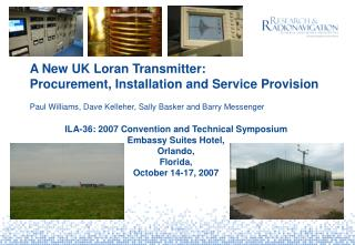 A New UK Loran Transmitter:  Procurement, Installation and Service Provision