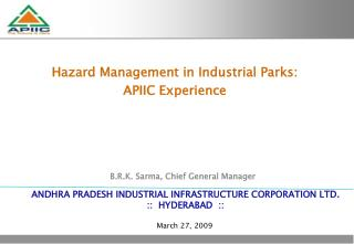 ANDHRA PRADESH INDUSTRIAL INFRASTRUCTURE CORPORATION LTD.     ::  HYDERABAD  ::