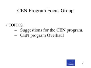 CEN Program Focus Group