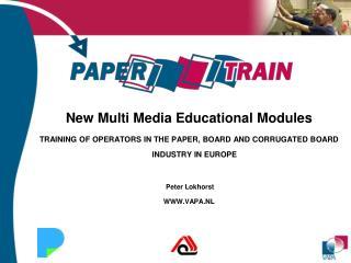 New Multi Media Educational Modules