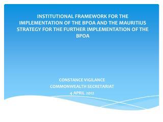 CONSTANCE VIGILANCE COMMONWEALTH SECRETARIAT 4 APRIL 2012