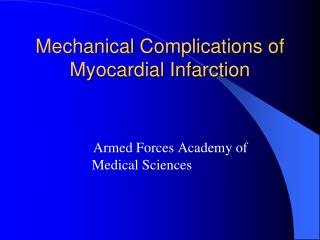 Mechanical Complications of Myocardial Infarction