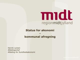 Status for �konomi - kommunal afregning