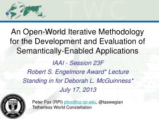 IAAI - Session 23F Robert S. Engelmore Award* Lecture Standing in for Deborah L. McGuinness*