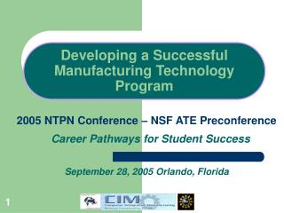 Developing a Successful Manufacturing Technology Program