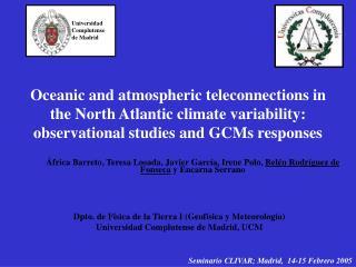 Dpto. de Física de la Tierra I (Geofísica y Meteorología)  Universidad Complutense de Madrid, UCM