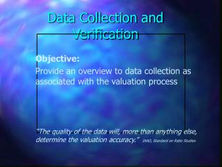 Data Collection and Verification