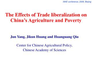 The Effects of Trade liberalization on China's Agriculture and Poverty