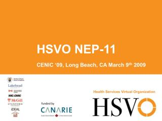 HSVO NEP-11  CENIC '09, Long Beach, CA March 9 th  2009