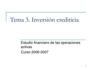 Tema 3. Inversión crediticia