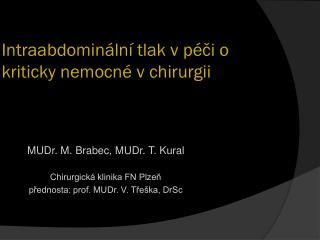 Intraabdominální tlak v péči o kriticky nemocné v chirurgii