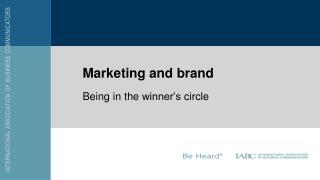 Marketing and  brand
