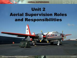 Unit 2 Aerial Supervision Roles and Responsibilities