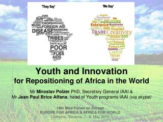 14th Bled Forum on Europe EUROPE FOR AFRICA & AFRICA FOR WORLD