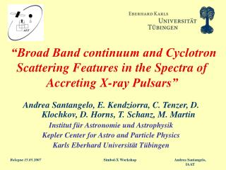 """Broad Band continuum and Cyclotron Scattering Features in the Spectra of Accreting X-ray Pulsars"""