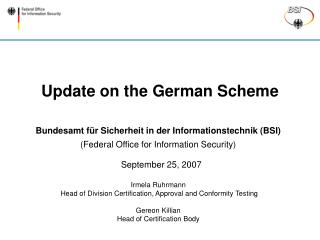 Update on the German Scheme