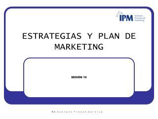 ESTRATEGIAS Y PLAN DE MARKETING