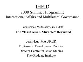 Jean-Luc MAURER Professor in Development Policies Director Centre for Asian Studies