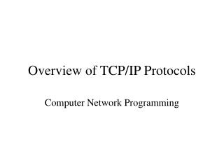 Overview of TCP/IP Protocols
