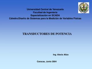 Universidad Central de Venezuela Facultad de Ingenier�a  Especializaci�n en SCADA