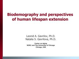 Biodemography and perspectives of human lifespan extension