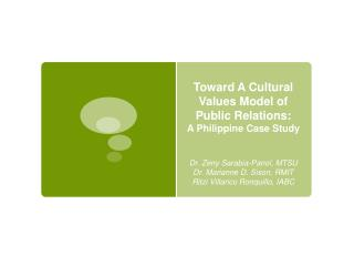 Toward A Cultural Values Model of Public Relations:  A Philippine Case Study