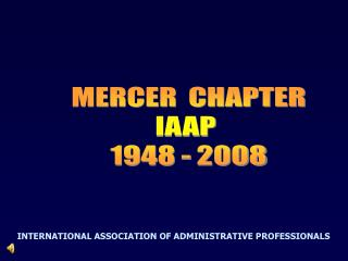 MERCER  CHAPTER IAAP  1948 - 2008