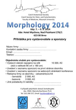 Czech Anatomical Society Czech Society for Histo- and Cytochemistry
