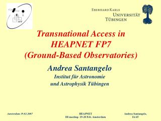 Transnational Access in  HEAPNET FP7  (Ground-Based Observatories)