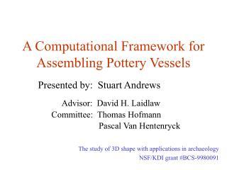 A Computational Framework for Assembling Pottery Vessels