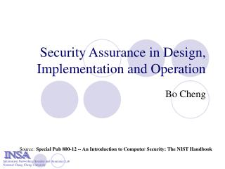 Security Assurance in Design, Implementation and Operation
