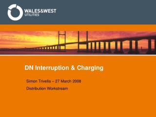 DN Interruption & Charging