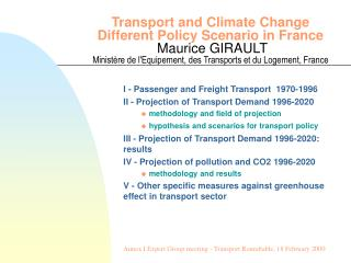 I - Passenger and Freight Transport  1970-1996 II - Projection of Transport Demand 1996-2020