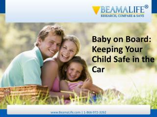 Baby on Board Keeping Your Child Safe in the Car