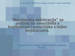 Franci Pivec, Institut informacijskih znanosti Maribor