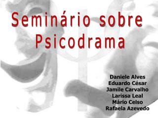 Seminário sobre  Psicodrama