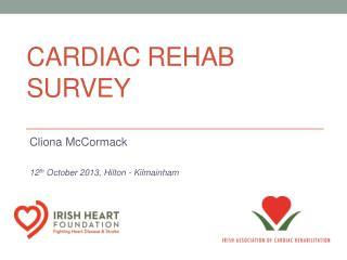 Cardiac Rehab Survey
