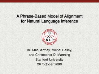 A Phrase-Based Model of Alignment for Natural Language Inference