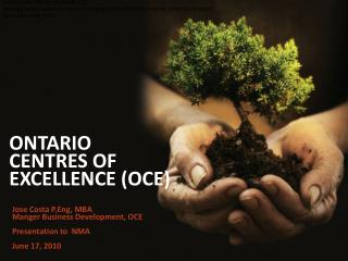 ONTARIO  CENTRES OF EXCELLENCE (OCE)