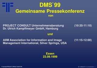 DMS`99  Gemeinsame Pressekonferenz  von