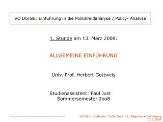 VO D6/G6: Einführung in die Politikfeldanalyse / Policy- Analyse